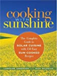 Cooking with Sunshine: The Complete G...
