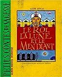 """Afficher """"Le Roi, la lune et le mendiant"""""""