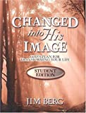 Changed Into His Image (1579249787) by Berg, Jim