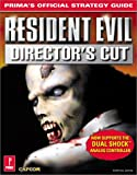 James Anthony Resident Evil Director's Cut: Strategy Guide