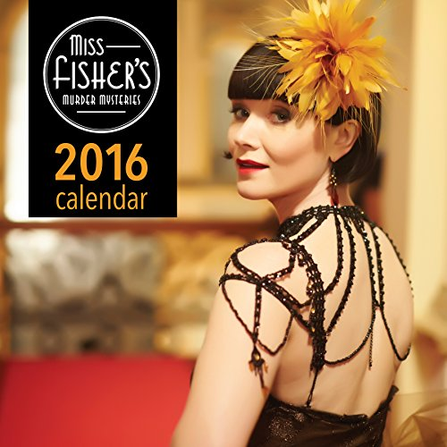 Miss Fisher's Murder Mysteries 2016 Calendar (Rain Calendar 2015 compare prices)