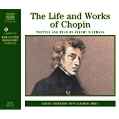 The Life and Works of Chopin (Naxos Audio)