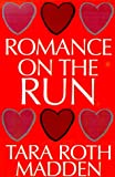 img - for Romance on the Run book / textbook / text book