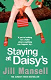 Staying at Daisy's (0747264872) by Mansell, Jill