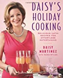 Product B005CDUO42 - Product title Daisy's Holiday Cooking: Delicious Latin Recipes for Effortless Entertaining