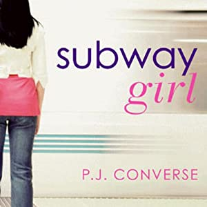 Subway Girl | [P. J. Converse]