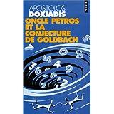 Oncle Petros et la conjecture de Goldbachpar Apostolos Doxiadis