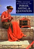img - for The Oxford Dictionary of Phrase, Saying, and Quotation (2003-03-06) book / textbook / text book