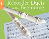 Recorder Duets From The Beginning Book 1 (Book One) (Bk.1)