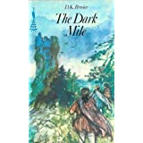 The Dark Mileby D.K. Broster