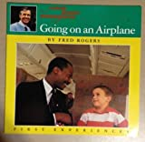 Mr. Rogers Airplane (First Experiences) (0399216332) by Rogers, Fred
