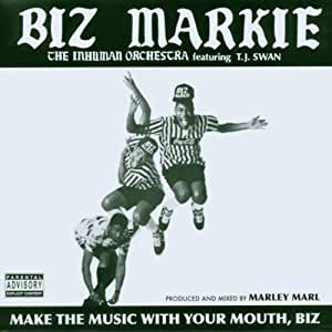 Biz Markie Make The Music With Your Mouth Biz