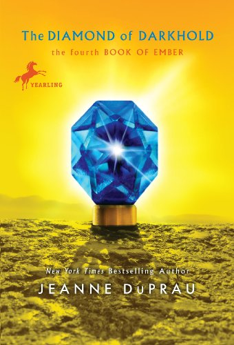 The Diamond of Darkhold (Ember, Book 4), Jeanne DuPrau