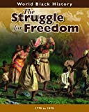 The Struggle for Freedom (World Black History)
