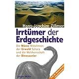 """Irrt�mer der Erdgeschichte. Die Urzeit war gestern.von """"Hans-Joachim Zillmer"""""""