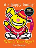 It's Happy Bunny, the Best of What's Your Sign? A Mini-Poster Book (0545039541) by Jim Benton