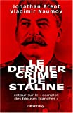 img - for Le dernier crime de Staline (French Edition) book / textbook / text book