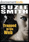 TRAPPED IN HIS WEB (English Edition)