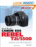 David Busch?s Canon EOS Rebel T2i/550D Guide to Digital SLR Photography