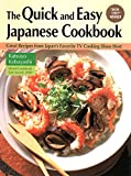 Katsuyo Kobayashi The Quick and Easy Japanese Cookbook: Great Recipes from Japan's Favorite TV Cooking Show Host