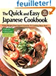 The Quick and Easy Japanese Cookbook:...