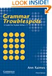 Grammar Troublespots: A Guide for Stu...