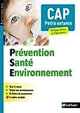 Prévention Santé Environnement - CAP Petite Enfance d'occasion  Livré partout en France