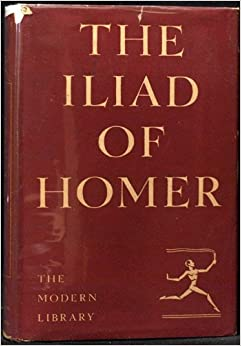 the wrath of achilles the iliad of homer shortened and in a new translation homer i a