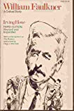 William Faulkner (Phoenix Books) (0226354849) by Howe, Irving