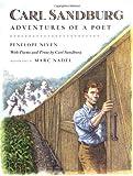 Carl Sandburg: Adventures of a Poet