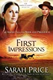First Impressions: An Amish Tale of Pride and Prejudice (The Amish Classics)