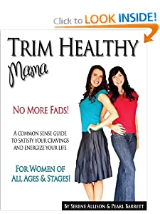 Trim Healthy Mama [Paperback] — by Pearl P. Barrett (Author), Serene C. Allison (Author)