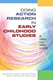 img - for Doing Action Research in Early Childhood Studies: a step-by-step guide by Mac Naughton Glenda Hughes Patrick (2008-09-01) Paperback book / textbook / text book