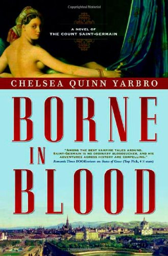 Image of Borne in Blood: A Novel of the Count Saint-Germain (St. Germain)