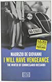 I Will Have Vengeance: The Winter of Commissario Ricciardi Maurizio De Giovanni