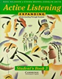 Active Listening- Expanding Understanding Through Content by Helgesen,Marc; Brown,Steven; Smith,Dorolyn. [1996] Paperback (0521398835) by Helgesen
