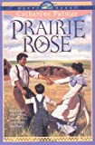 Prairie Rose (A Town Called Hope, Book 1)