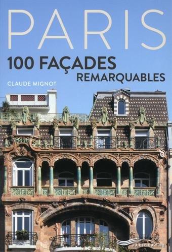 Paris - 100 façades remarquables