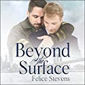 Beyond the Surface: Breakfast Club Series, Book 1 Audiobook by Felice Stevens Narrated by Marc Bachmann