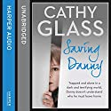 Saving Danny (       UNABRIDGED) by Cathy Glass Narrated by Denica Fairman