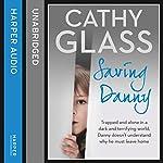 Saving Danny | Cathy Glass