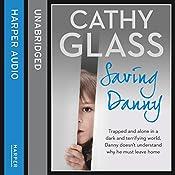 Saving Danny | [Cathy Glass]