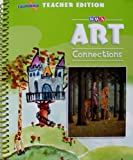 img - for SRA Art Connections Level 3 California Teacher's Edition book / textbook / text book