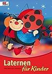 Laternen f�r Kinder: Tolle Ideen aus...