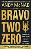 Andy McNab Bravo Two Zero - 20th Anniversary Edition