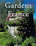 Gardens in France: Jardins De France...