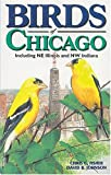 Birds of Chicago (U.S. City Bird Guides) (1551051125) by Fisher, Chris