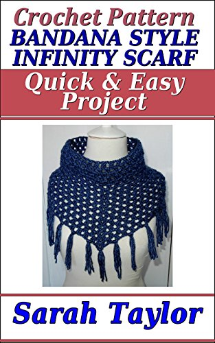 Bandana Style Infinity Scarf - Quick and Easy Crochet Pattern