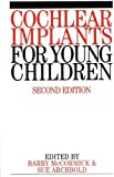 Cochlear implants for young children :  the Nottingham approach to assessment and rehabilitation /