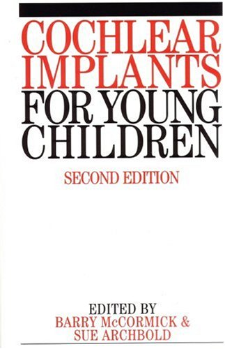 cochlear-implants-for-young-children-the-nottingham-approach-to-assessment-and-rehabilitation-exc-bu